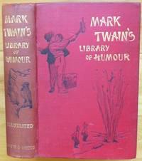 MARK TWAIN'S LIBRARY OF HUMOUR