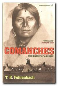 Comanches  The History of a People