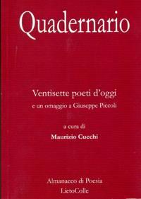 Quadernario. Ventisette poeti d'oggi e un omaggio a Giuseppe Piccoli.