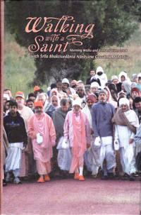 Walking with a Saint: Morning Walks and Conversations 2008 with Srila Bhaktivedanta Narayana...