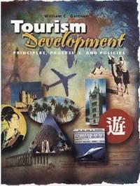 Tourism Development : Principles, Processes, and Policies