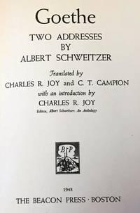 Goethe, Two Addresses By Albert Schweitzer