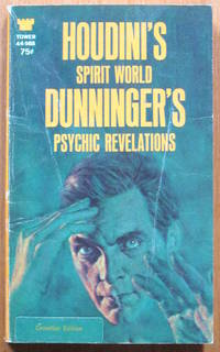 Houdini's Spirit World and Dunninger's Psychic Revelations