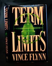 Term Limits: A Novel by  Vince Flynn - First Edition - 1998 - from Ken Hebenstreit, Bookseller (SKU: 25991)