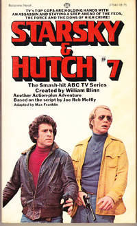 Starsky & Hutch # 7: The Setup by  Max Franklin - Paperback - 1st Printing - 1978 - from John Thompson and Biblio.com