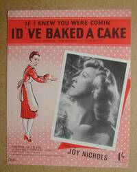 If I Knew You Were Comin' I'd 'Ve Baked A Cake.