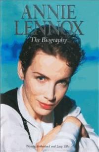 Annie Lennox - The Biography