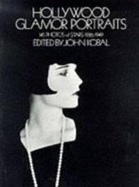 image of Hollywood Glamor Portraits : 145 Portraits of Stars, 1926-49