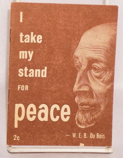 New York: Masses and Mainstream, 1951. Pamphlet. 15p., wraps with Charles White drawing of Du Bois, ...