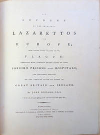 An account of the principal lazarrettos in Europe. Inscribed to Baron Perryn by  John Howard - 1789 - from Jeremy Norman & Co., Inc. (SKU: 35384)