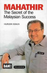 Mathathir: The Secret of the Malaysian Success