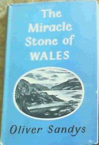 The Miracle Stone of Wales