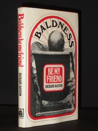 Baldness Be My Friend [SIGNED] by Richard Boston / [Richard Adams] - Signed First Edition - 1977 - from Tarrington Books and Biblio.com