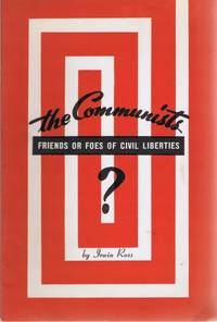 The Communists: Friends or Foes of Civil Liberties