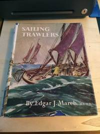 image of Sailing Trawlers: The Story of Deep-Sea Fishing with Long Line and Trawl