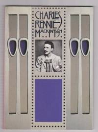 Charles Rennie Mackintosh by Anonymous - Paperback - 1987 - from Ultramarine Books (SKU: 004411)