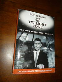 image of Rod Serling and the Twilight Zone: The 50th Anniversary Tribute