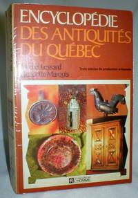Encyclopedie Des Antiquites Du Quebec