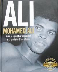 image of Ali. Mohamed Ali. « Avoir la légèreté d'un papillon et la précision d'une abeille »