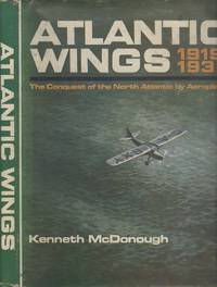 Atlantic Wings 1919-1939. The Conquest of the North Atlantic by Aeroplane