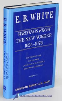E. B. White: Writings from The New Yorker 1925-1976