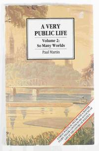 A Very Public Life: Volume 2: So Many Worlds