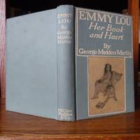 Emmy Lou: Her Book and Heart by  George Madden Martin - First Edition, Seventh Impression  - 1903 - from Old Scrolls Book Shop and Biblio.com