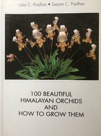 100 Beautiful Himalayan Orchids and How to Grow Them