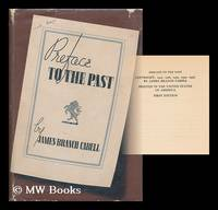 Preface to the past, by James Branch Cabell