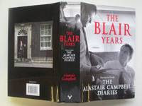 image of The Blair years: extracts from the Alastair Campbell diaries
