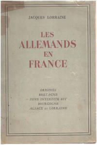 image of Les allemands en france / origines  bretagne  zonz interdite est   bourgogne   alsace et Lorraine