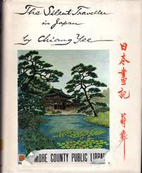 The Silent Traveller in Japan (The Chinese Artist Travel Series) by Chiang Yee - 1st - 1972 - from Dorley House Books and Biblio.co.uk