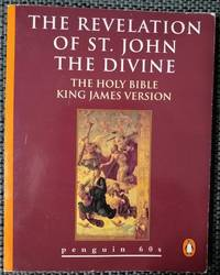 image of The Revelation of St. John the Divine The Holy Bible, King James Version