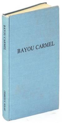 Bayou Carmel: The Sisters of Mount Carmel of Louisiana (1833 - 1903)