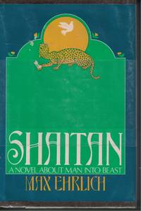 Shaitan by  Max Ehrlich - First Edtion - 1980 - from Ye Old Bookworm (SKU: 1212)
