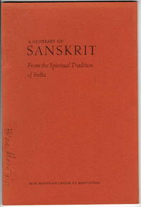 A Glossary of Sanskrit: From the Spiritual Tradition of India