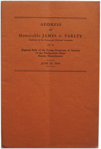 Address of Honorable James A. Farley at a Regional Rally of the Young Democrats of America of the Northeastern States Boston, Massachusetts, June 25, 1938