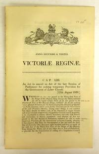 image of An Act to amend an Act of the last Session of Parliament for making temporary Provision for the Government of Lower Canada