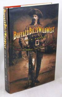 Buffalo Bill's Wild West: Celebrity, Memory, and Popular History