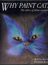 Why Paint Cats.  The ethics of feline aesthetics