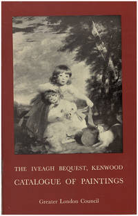 The Iveagh Bequest, Kenwood: Catalogue of Paintings