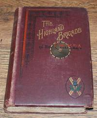 The Story of the Highland Brigade in the Crimea, Founded on Letters Written During Years 1854, 1855 and 1856