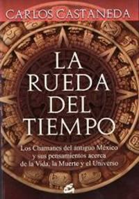 image of La rueda del tiempo/ The Wheel of Time: Las Sendas Del Guerrero, El Maestro, El Sanador Y El Vidente/ the Paths of the Warrior, the Teacher, the Healer and the Clairvoyant (Spanish Edition)
