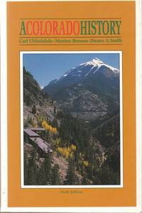 A Colorado History by  Duane A. Smith  Maxine Benson - Paperback - 1988 - from Charlie's Books (SKU: 12571)