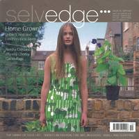 image of Selvedge Magazine : Issue 19 : The Home Grown Issue