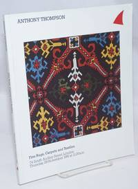 Anthony Thompson.  Fine Rugs, Carpets and Textiles.  74 South Audley Street, London.  Thursday, 28th November 1991 at 11.00a.m.