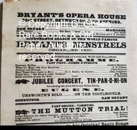 image of Bryant's Opera House 23rd Street, Between 6th_7th Avenues, (Nearly Opposite Booth's Theatre.) Eighteenth Season of the World-Famous Bryant's Minstrels Organized 1857.