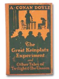 image of The Great Keinplatz Experiment and Other Tales of Twilight and the Unseen