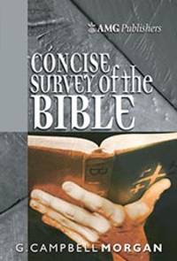 AMG Concise Survey of the Bible (AMG Concise Series)