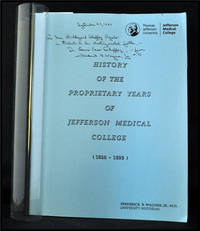 History of the Proprietary Years of Jefferson Medical College (1824-1895)